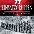 SS Einsatzgruppen: Nazi Death Squads, 1939–1945 (History of Terror) [eBook] Tonder