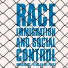 Race, Immigration, and Social Control: Immigrants' Views on the Police [eBook] Sun & Wu
