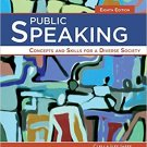 Public Speaking: Concepts and Skills for a Diverse Society (8e) [PDF eBook]