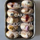 Bread, Cake, Doughnut, Pudding: Sweet and Savoury Recipes from Britain's Best Baker [eBook]