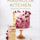 Magnolia Kitchen: Inspired Baking with Personality by Bernadette Gee [eBook]