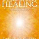 Core Light Healing: My Personal Journey and Advanced Healing Concepts [eBook] Brennan