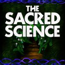 The Sacred Science: An Ancient Healing Path for the Modern World by Nick Polizzi [eBook]