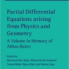 Partial Differential Equations Arising from Physics and Geometry [eBook] in Memory of Abbas Bahri