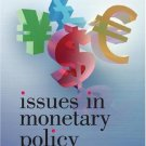 Issues in Monetary Policy: The Relationship Between Money and the Financial Markets [eBook]