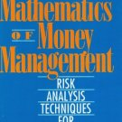 The Mathematics of Money Management: Risk Analysis Techniques for Traders [eBook] Ralph Vince