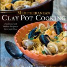Mediterranean Clay Pot Cooking: Traditional and Modern Recipes to Savor & Share [eBook] Wolfert