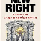 The New Right: A Journey to the Fringe of American Politics [eBook] Michael Malice