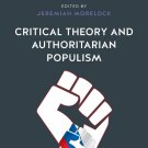 Critical Theory and Authoritarian Populism [eBook] Jeremiah Morelock