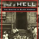 A Haven and a Hell: The Ghetto in Black America by Lance Freeman [eBook]