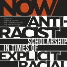 The Fire Now: Anti-Racist Scholarship in Times of Explicit Racial Violence [eBook] Joseph-Salisbury