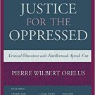 Social Justice for the Oppressed by Pierre Orelus [eBook]