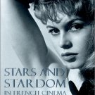 Stars and Stardom in French Cinema by Ginette Vincendeau [eBook]