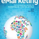 eMarketing: The essential guide to marketing in a digital world [eBook] Rob Stokes