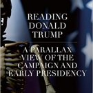 Reading Donald Trump: A Parallax View of the Campaign and Early Presidency [eBook] Jeremy Kowalski