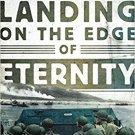 Landing on the Edge of Eternity: Twenty-Four Hours at Omaha Beach [eBook] Robert Kershaw