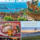 A Culinary History of Taipei: Beyond Pork and Ponlai (Big City Food Biographies) [eBook] S. Crook