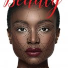 The Biology of Beauty: The Science behind Human Attractiveness [eBook] Rachelle M. Smith