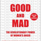 Good and Mad: The Revolutionary Power of Women's Anger [eBook] Rebecca Traister
