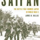 Saipan: The Battle That Doomed Japan in World War II [eBook] James H. Hallas (History / Pacific)