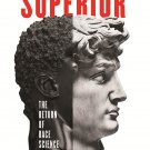 Superior: The Return of Race Science by Angela Saini [eBook]