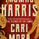 Cari Mora: A Novel by Thomas Harris [eBook]