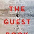 The Guest Book: A Novel by Sarah Blake [eBook]