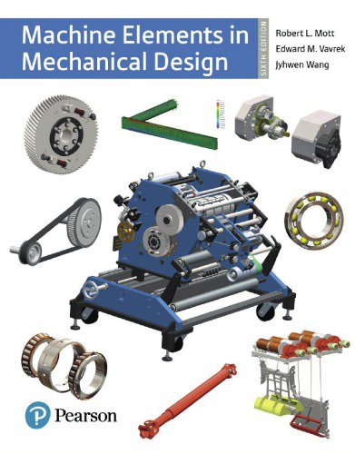 Machine Elements in Mechanical Design (6th Edition) [eBook] (What's New in Trades & Technology)