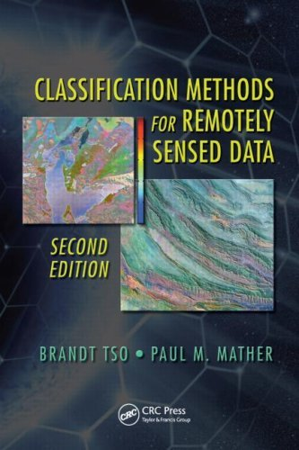 Classification Methods for Remotely Sensed Data (2nd Edition) [PDF eBook]