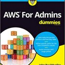 Amazon Web Services (AWS) For Admins For Dummies by John Paul Mueller [eBook] Guide to