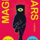Magic for Liars: A Novel by Sarah Gailey [eBook]