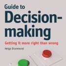 The Economist Guide to Decision-making: Getting it More Right Than Wrong [eBook] Drummond
