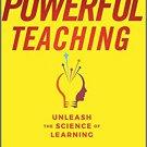 Powerful Teaching: Unleash the Science of Learning [eBook] by Pooja K. Agarwal