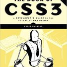 The Book of CSS3 (2e) A Developer's Guide to the Future of Web Design [Digital eBook] Gasston