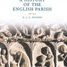 A History of the English Parish: The Culture of Religion from Augustine to Victoria [eBook]