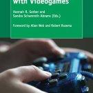 Bridging Literacies with Videogames (Gaming Ecologies and Pedagogies) [eBook] Gerber