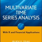 Multivariate Time Series Analysis: With R and Financial Applications [Digital eBook]