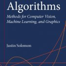 Numerical Algorithms: Methods for Computer Vision, Machine Learning, and Graphics [eBook]