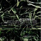 Actions of Architecture by Jonathan Hill [Digital eBook]