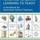 Teaching to Learn, Learning to Teach: A Handbook for Secondary School Teachers (2e) [Digital]