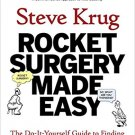 Rocket Surgery Made Easy: The Do-It-Yourself Guide to Usability Problems [eBook] Steve Krug