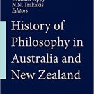 The History of Philosophy in Australia and New Zealand by Graham Oppy [eBook]