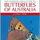 The Complete Field Guide to Butterflies of Australia [eBook] Braby (Illustrated Reference)