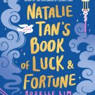Natalie Tan's Book of Luck and Fortune by Roselle Lim [Digital eBook]