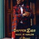 Dapper Dan: Made in Harlem: A Memoir by Daniel R. Day [eBook] Biography of