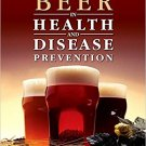 Beer in Health and Disease Prevention by Victor R. Preedy [eBook]