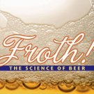 Froth! The Science of Beer by Mark Denny [PDF eBook]