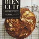 Bien Cuit: The Art of Bread by Zachary Golper [eBook] (Baking Cookbook)