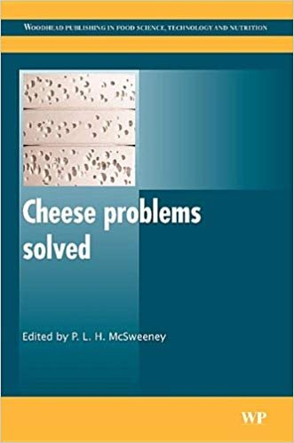 Cheese Problems Solved (Woodhead Series in Food Science, Technology & Nutrition) McSweeney [eBook]