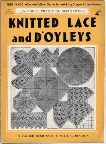 Knitted lace and d'oyleys Weldon's English pattern 1937 16 pages of great designs Vintage knitting